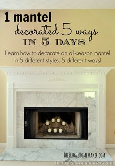 1 mantel decorated 5 ways in 5 days. This is the exact mantle I have in my house! Fireplace Surrounds, Fireplace Design, Yard Sale Finds, My New Room, Decorating Tips, Mantle Decorating, Decoration, Home And Living, Home Projects
