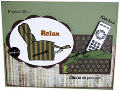 It's a Guy Thing - Relax Today