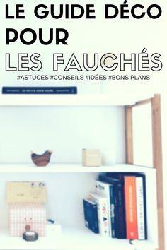 Le Guide De La Déco Pour Les Gens Fauchés http://www.homelisty.com/deco-pas-cher/