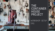 Workshop Setup Tips - Small Scale Engineering Access To Clean Water, Can Plan, Kitchen Installation, Thinking Outside The Box, Fire Extinguisher, Magazine Design, Cool Lighting, Home Projects, Cool Words
