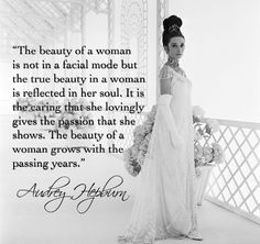 A Woman Worth Quotes Audrey Hepburn :@ Audrey Hepburn Quotes, Audrey Hepburn Style, Aubrey Hepburn, Great Quotes, Inspirational Quotes, Top Quotes, Daily Quotes, Motivational, Profound Quotes