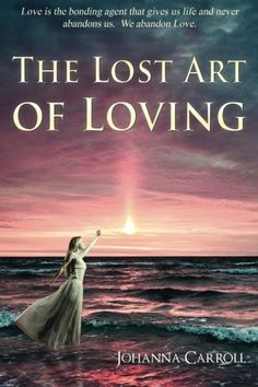 The Lost Art of Loving is a spiritual guidebook to creating, healing and keeping healthy and happy relationships of all types. This fun, playful and thought provoking book is filled with many ancient or 'lost' spiritual teachings on loving and living life from a divinely guided perspective. #love #divine #spirituality #healing #relationships