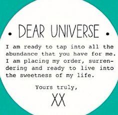 Dear Universe