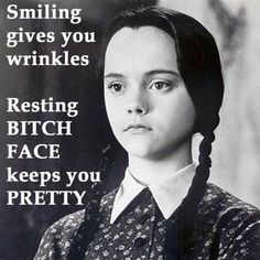 Smiling gives you wrinkles, resting bitch face keeps you pretty The Addams Family, Adams Family, Wednesday Addams, Wednesday Wisdom, Christina Ricci, Portraits, Family Values, Girls Rules, Rodan And Fields