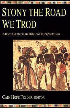 Stony the Road We Trod by Dr.Cain Hope Felder is a hallmark of American black religion is its distinctive use of the Bible in creating community, resisting oppression, and fomenting social change. https://www.goodreads.com/book/show/2026122.Stony_the_Road_We_Trod