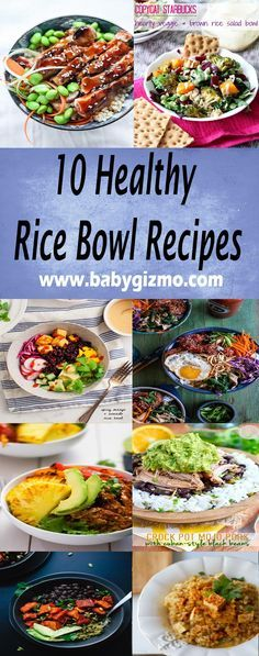 10 Healthy Rice Bowl Recipes you have to try! #HealthyEating #RiceBowls #BabyGizmo