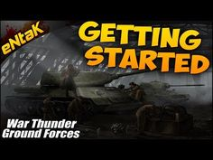 War Thunder Beginner Tutorial & Guide - Getting Started In War Thunder Tanks & Ground Forces - http://freetoplaymmorpgs.com/league-of-angels-2-online/war-thunder-beginner-tutorial-guide-getting-started-in-war-thunder-tanks-ground-forces