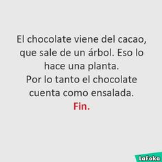 El chocolate es una ensalada Funny Spanish Memes, Spanish Humor, Stupid Funny Memes, Funny Photos, Funny Images, Videos Funny, Best Memes, Jokes, Love You