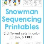 Snowman Sequencing Printables http://www.1plus1plus1equals1.net/2014/12/snowman-sequencing-printables/