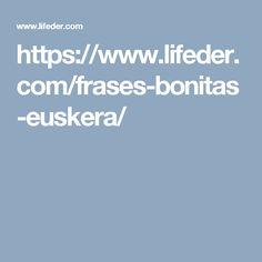 https://www.lifeder.com/frases-bonitas-euskera/