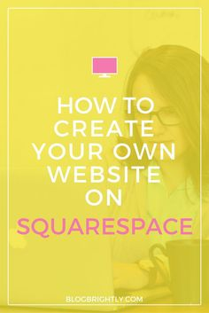 You see all these amazing websites or blogs and you want to have one as  well, but you really don't know where to start. Wordpress and Blogger are  two platforms that you can find, but I want to recommend this other  platform that is truly amazing, called Squarespace.  You probably know about it or read about it and if you don't, I'm happy  that you are reading this post because today I'm going to learn how to  create your own website on Squarespace.  I made the switch myself fr