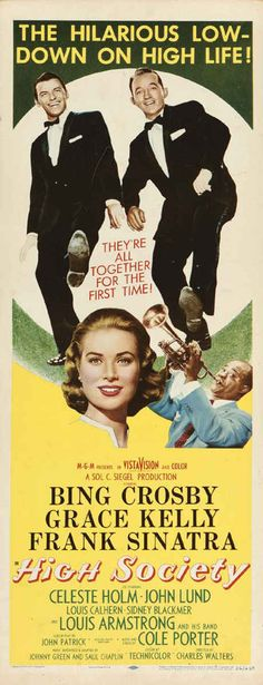 High Society (1956) Old Movie Posters, Classic Movie Posters, Cinema Posters, Classic Movies, Classic Tv, Art Posters, Grace Kelly, High Society, Old Movies