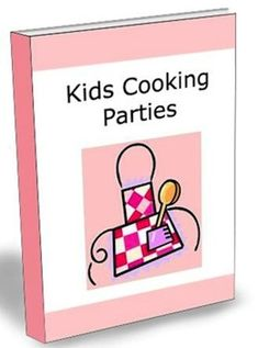 Kids cooking party ideas, tips and menu for a hands on cooking       experience.