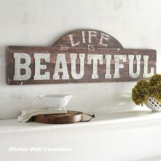 Life is Beautiful Wall Decor. Dinner parties with your friends. Our exclusive piece expresses the fundamental truth behind each of your cherished moments. Modern Kitchen Wall Decor, Kitchen Wall Design, Kitchen Wall Art, Modern Decor, Kitchen Ideas, Beautiful Wall, Life Is Beautiful, Country Farmhouse Decor, Farmhouse Signs