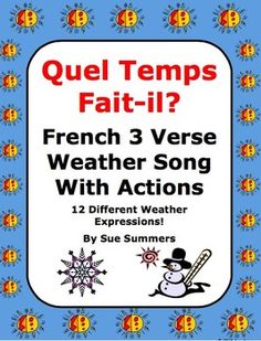 French Weather Song With Actions - Quel Temps Fait-il? by Sue Summers. fsl