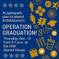 #Lopergrads - December 2015 #UNK graduates! Join us for Operation Graduation - a welcome party from the #UNKAlumni.