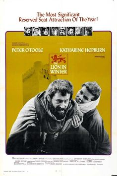 The Lion in Winter, 1968.  What an enthrallingfilm!