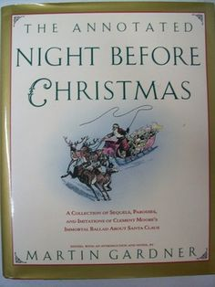The Annotated Night Before Christmas.
