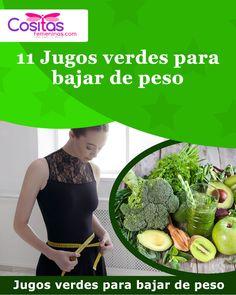 11 Jugos verdes para bajar de peso #jugos #jugosverdes #bajarpeso #peso #adelgazar