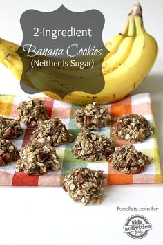 banana cookies - 2 ingredients and NO sugar!! Great for the kids.
