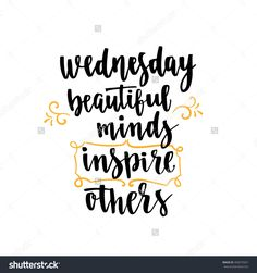 Wednesday Motivational Quotes For Work. QuotesGram FWC