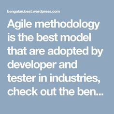 Agile methodology is the best model that are adopted by developer and tester in industries, check out the benefits and importance of making a career in Agile process.