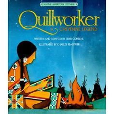Quillworker (Native American Legends & Lore)