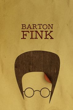 Barton Fink ~ Minimal Movie Poster by Rafael Muller ~ Coen Brothers Series Best Drama Movies, Best Movies List, The Best Films, Good Movies, Brothers Movie, Coen Brothers, Film Festival Cannes, Top Drama, Funny Films