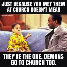 "I've heard many people say, ""But I met them at church or on a Christian dating site, they must be great."" We have been told by God over and over in His word to test spirits, test..."