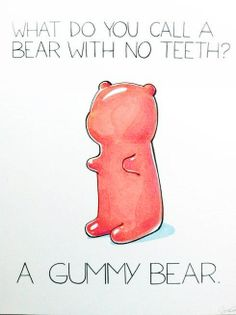 Why a gummy bear of course,