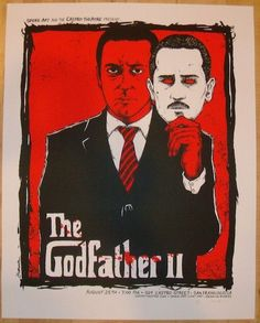 """2013 """"The Godfather II"""" - Silkscreen Movie Poster by Jermaine"""