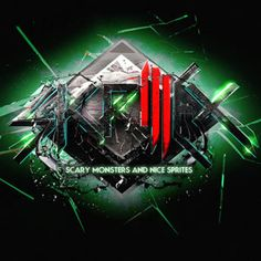 All The Time I Was Listening To My Own Wall of Sound: Skrillex - Scary Monsters & Nice Sprites EP