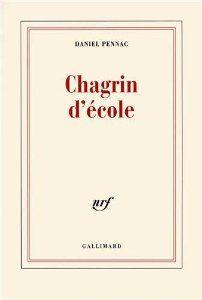 Chagrin d'école - Prix Renaudot 2007 de Daniel Pennac (11 octobre 2007)