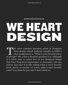 I Heart Design: Remarkable Graphic Design Selected by Designers, Illustrators, and Critics: Steven Heller: 9781592536825: Amazon.com: Books