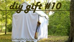 DIY Gift Ideas PVC Tent. I'll never forget the one my grandma made for us when we were little. Tents are great gifts for kids.