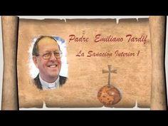 Armonia Espiritual: Predica La Sanacion Interior 1 Padre Emiliano Tard...