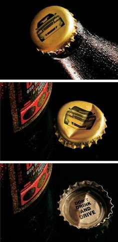 Don't Drink and Drive Beer Bottle Cap. Very creative and awesome. Thought went into this but it is very powerful and sends a good message. ME: Powerfully impactful way of driving home the message! Creative Advertising, Guerrilla Advertising, Advertising Campaign, Advertising Design, Marketing And Advertising, Advertising Ideas, Advertising Space, Ads Creative, Pinterest Advertising