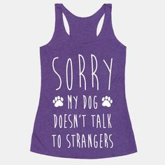 Aren't you sick of people talking to your dog?  Casually let creeps know to leave you and your pooch alone.