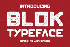 Blok Typeface by MikeHill on @creativemarket