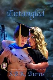 Entangled by S.B.K. Burns - OnlineBookClub.org Book of the Day! @snrubnasus @OnlineBookClub