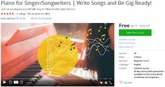 Piano for Singer/Songwriters   Write Songs and Be Gig Ready!-udemy free coupon