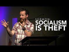 Sermon: Socialism is Theft - YouTube