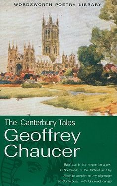 The Canterbury Tales – Geoffrey Chaucer