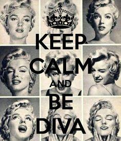 Restez Calme Et Soyez Diva