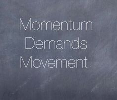 Quotes About Momentum | Via Adam Smith