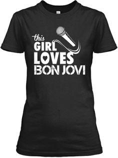 This Girl Loves Bon Jovi!