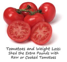 tomato benefits - weight loss with tomatos