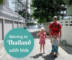 Here's a new take on #faimilytravel - Moving to Thailand with kids  #FamilyTravelForum