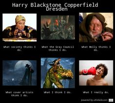 Harry Dresden <---One of my favorites. I love me some Dino riding.