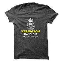 [Popular Tshirt name tags] Keep Calm and Let YERINGTON Handle it  Free Ship  Hey if you are YERINGTON then this shirt is for you. Let others just keep calm while you are handling it. It can be a great gift too.  Tshirt Guys Lady Hodie  SHARE and Get Discount Today Order now before we SELL OUT  Camping 4th fireworks tshirt happy july agent handle it calm and let yerington handle itacz keep calm and let garbacz handle italm garayeva